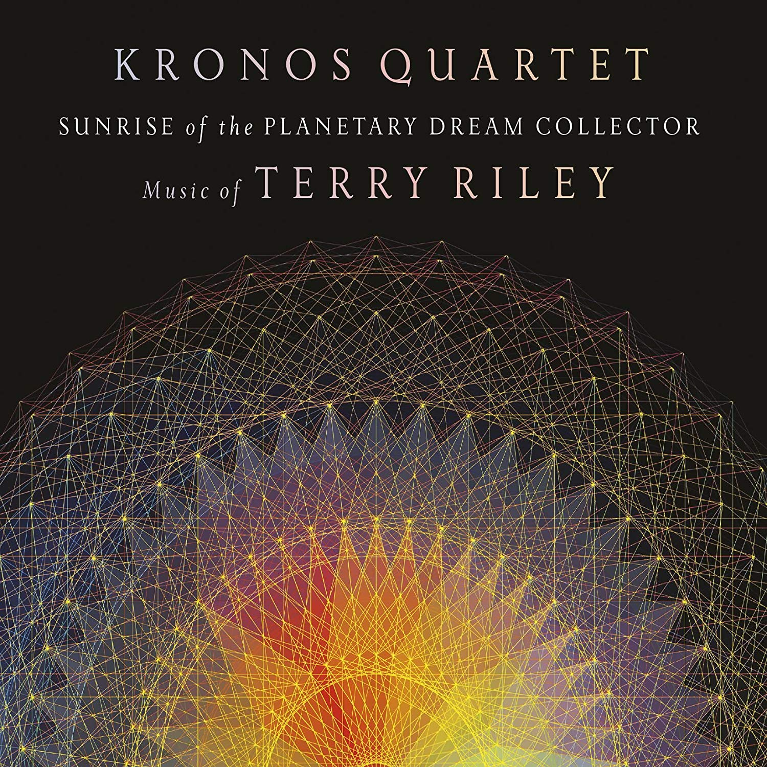 Sunrise of the Planetary Dream Collector: Music of Terry Riley