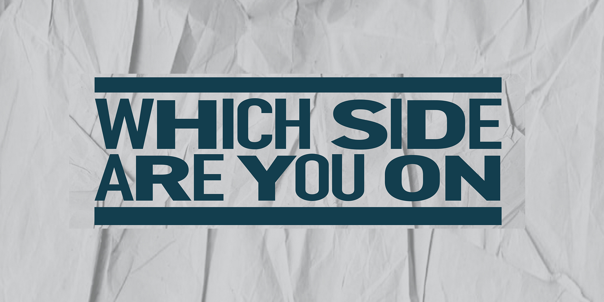 Announcing Single Release: Which Side Are You On?